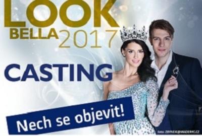 Castingy soutěže krásy Look Bella 2017 ve 12 městech, přijď na casting a NECH SE OBJEVIT!